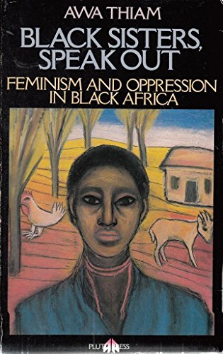 9780745300504: Speak out, Black sisters: feminism and oppression in Black Africa
