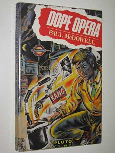 9780745301198: Dope Opera