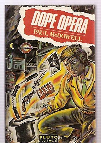 9780745301242: Dope opera