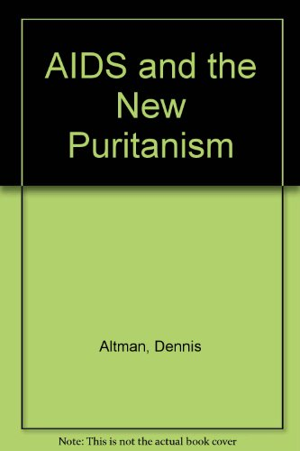 9780745301464: AIDS and the New Puritanism