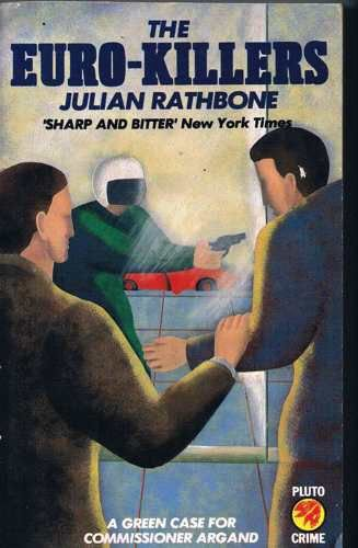 The Euro-killers (Pluto crime): Julian Rathbone