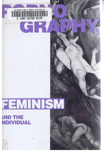 9780745303192: Pornography, Feminism and the Individual