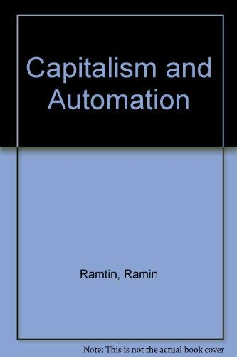 9780745303703: Capitalism and Automation: Revolution in Technology and Capitalist Breakdown