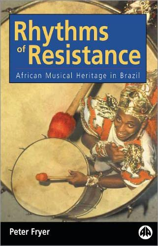 9780745303833: Rhythms of Resistance: African Musical Heritage in Brazil