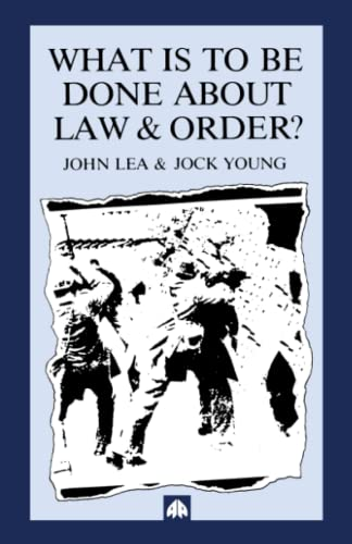 9780745303987: What is to Be Done about Law and Order?: Crisis in the Nineties