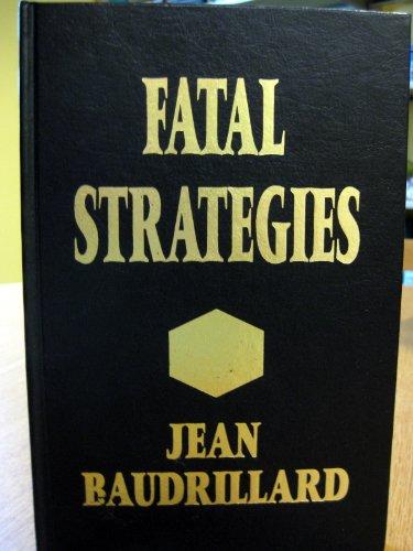 9780745304045: Fatal Strategies