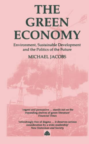 9780745304120: The Green Economy: Environment, Sustainable Development and the Politics of the Future