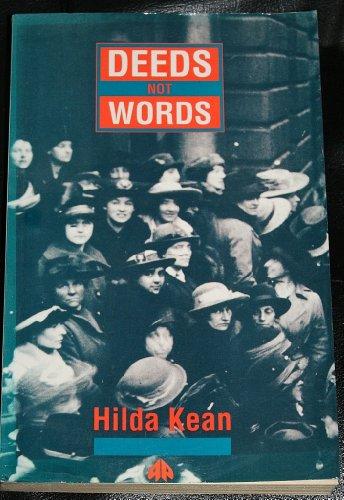 9780745304137: Deeds Not Words: Lives of Suffragette Teachers