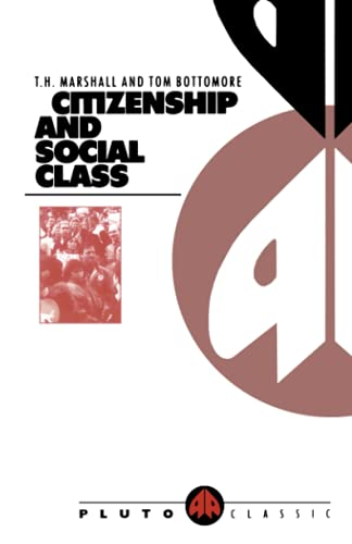 9780745304762: Citizenship and Social Class (Pluto Classics)