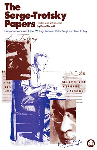9780745305165: The Serge Trotsky Papers: Correspondence and Other Writings Between Victor Serge and Leon Trotsky