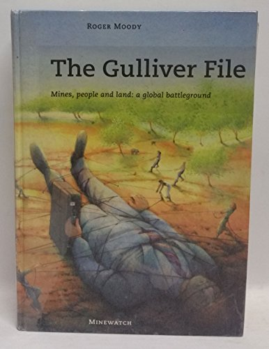 9780745306070: The Gulliver File: Mines, People & Land: A Global Battleground