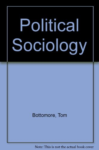 9780745306513: Political Sociology