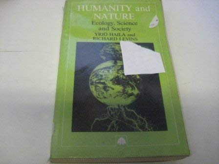 9780745306698: Humanity and Nature: Ecology, Science and Society