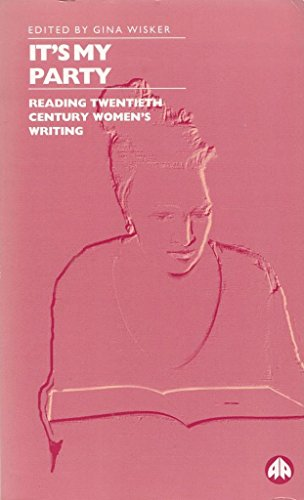 9780745306803: It's My Party: Reading Twentieth Century Women's Writing