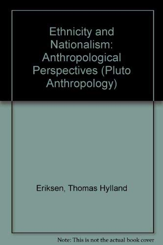 9780745307008: Ethnicity and Nationalism (Anthropology, Culture and Society Series)