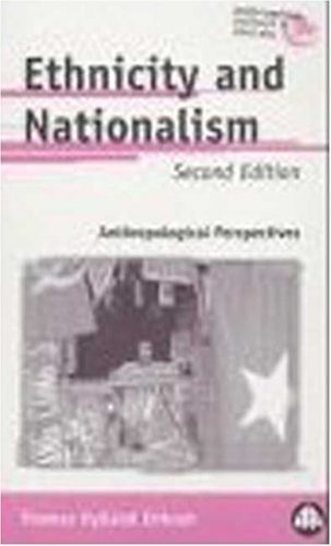9780745307015: Ethnicity and Nationalism
