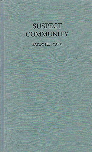 9780745307275: Suspect Community: People's Experiences of the Prevention of Terrorism Act