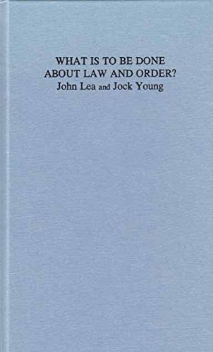 9780745307350: What is to Be Done About Law and Order?: Crisis in the Nineties