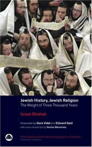 Jewish History, Jewish Religion: The Weight of Three Thousand Years (Pluto Middle Eastern Studies) (0745308198) by Israel Shahak