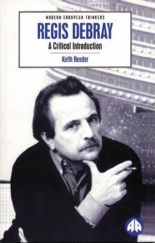 9780745308210: Regis Debray: A Critical Introduction (Modern European Thinkers)