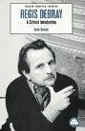 9780745308227: Regis Debray : A Critical Introduction