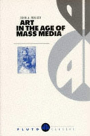 9780745308319: Art in the Age of Mass Media (Pluto Classic)