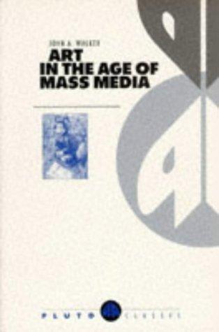 9780745308319: Art in the Age of Mass Media (Pluto Classics)