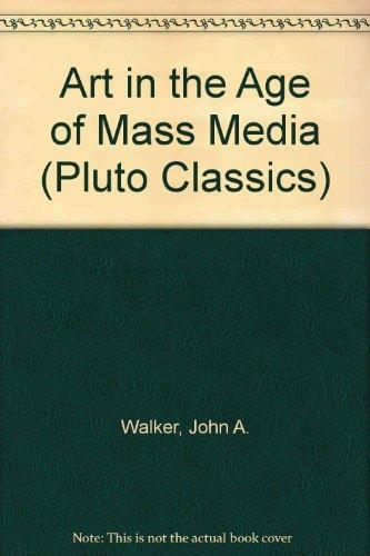 9780745308326: Art in the Age of Mass Media (Pluto Classics)