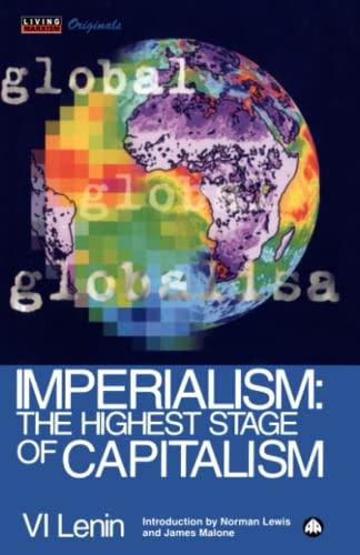 Imperialism: The Highest Stage of Capitalism: V. I. Lenin