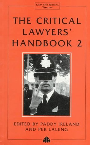 9780745310862: The Critical Lawyers' Handbook 2 (Law & Social Theory)