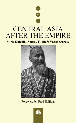 Central Asia After the Empire (Transnational Institute): Kulchik, Yuriy, Fadin,