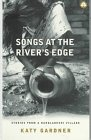 9780745310954: Songs At the River's Edge: Stories From a Bangladeshi Village