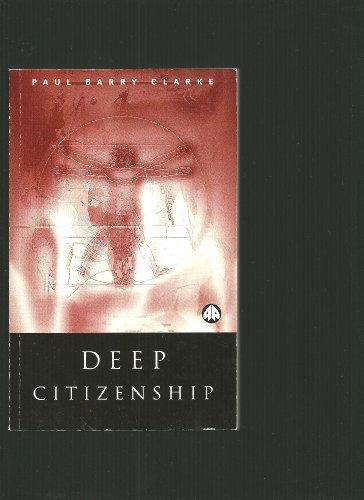9780745311012: Deep Citizenship