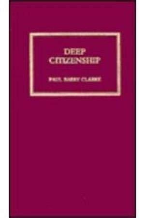 9780745311029: Deep Citizenship