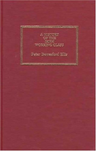 9780745311036: A History of the Irish Working Class: (With a New Preface) (Pluto Classic)