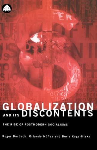 9780745311708: Globalization and Its Discontents: The Rise of Postmodern Socialisms