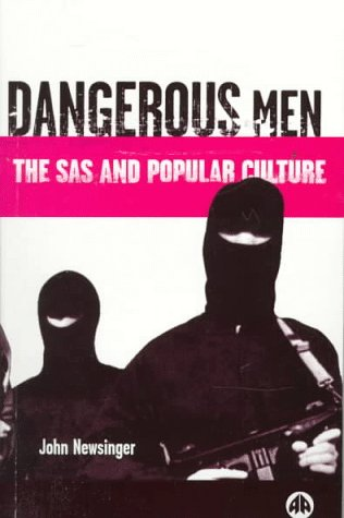 9780745312064: Dangerous Men: The SAS and Popular Culture
