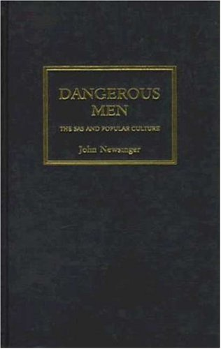 9780745312163: Dangerous Men: The SAS and Popular Culture