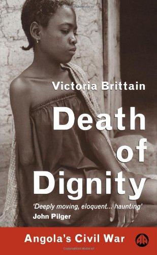 9780745312477: Death of Dignity: Angola's Civil War
