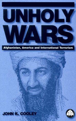 9780745313283: Unholy Wars: Afghanistan, America and International Terrorism