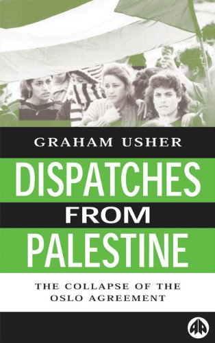 9780745313429: Dispatches from Palestine: The Rise and Fall of the Oslo Peace Process (Middle East Issues)