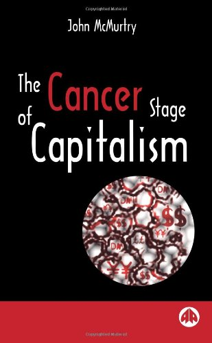 9780745313474: The Cancer Stage of Capitalism