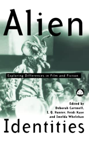 9780745314006: Alien Identities: Exploring Differences in Film and Fiction (Film/Fiction)