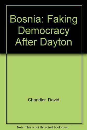 9780745314037: Bosnia: Faking Democracy After Dayton