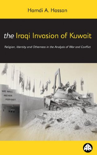 9780745314167: The Iraqi Invasion of Kuwait: Religion, Identity and Otherness in the Analysis of War and Conflict (Critical Studies on Islam Series)