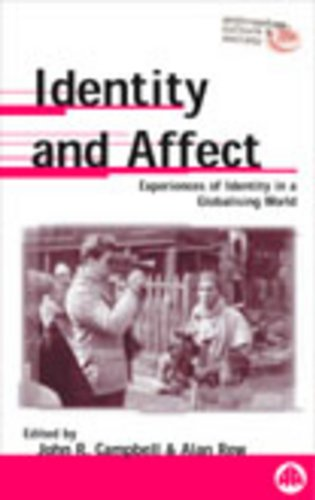 9780745314280: Identity and Affect: Experiences of Identity in a Globalising World (Anthropology, Culture and Society)