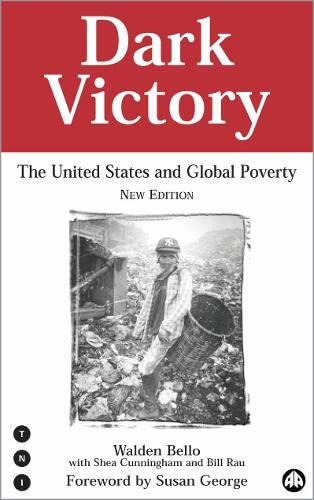 9780745314617: Dark Victory: The United States & Global Poverty
