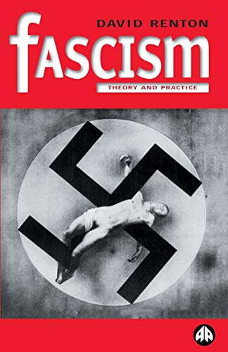 9780745314709: Fascism: Theory and Practice (POlitics & Political Theory)