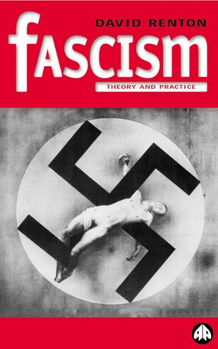 9780745314754: Fascism: Theory and Practice (Politics & Political Theory)