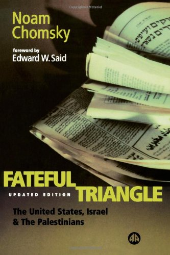 9780745315300: The Fateful Triangle: The United States, Isreal and the Palestinians